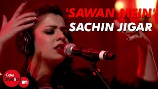 'Sawan Mein' - Sachin-Jigar, Divya Kumar  Jasmine Sandlas - Coke Studio@MTV Season 4