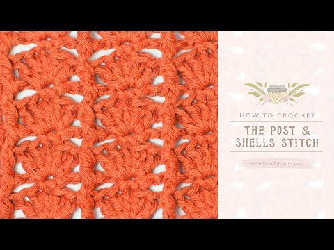 Download How To Crochet Post Shells Stitch | Dangdut Mania