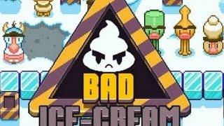 Bad Ice Cream 2 Full Gameplay Walkthrough