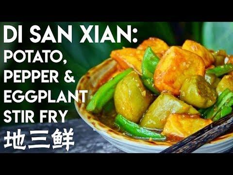 Di San Xian: Potato, Eggplant & Pepper Stir Fry (地三鲜)
