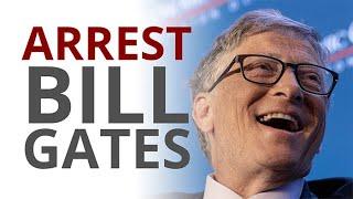 The Vortex — Arrest Bill Gates