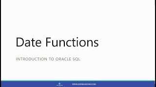 Date Functions (Introduction to Oracle SQL)