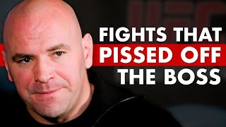 The 10 Fights That Pissed Off Dana White The Most
