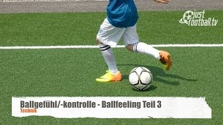Ballfeeling – Teil 3