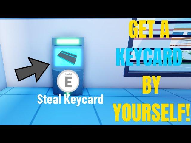 Jailbreak Key Card Roblox How To Get Free Keycard In Jailbreak