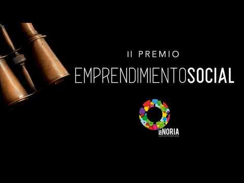 Abierta la convocatoria para II Premio de Emprendimiento Social La Noria