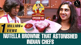 Nutella Brownie that astonished Indian Chefs | Cook with Vanitha Vijaykumar | Epi 2 ft. Bala