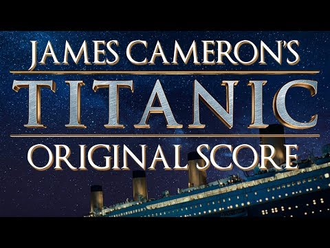 Titanic original score  james cameron  39 s cut