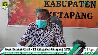 Press Release Covid -19 Kabupaten Ketapang (24 April 2020)