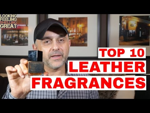 Top 10 Leather Fragrances / Perfumes / Colognes