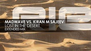 Madwave vs. Kiran M Sajeev - Lost In The Desert