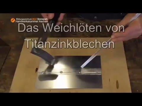 Das Weichlöten von Titanzinkblechen