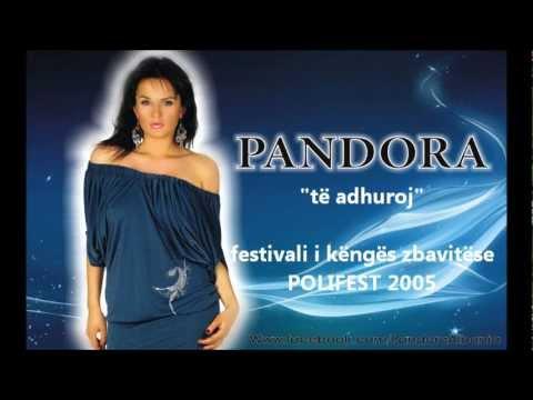 Pandora - Te adhuroj