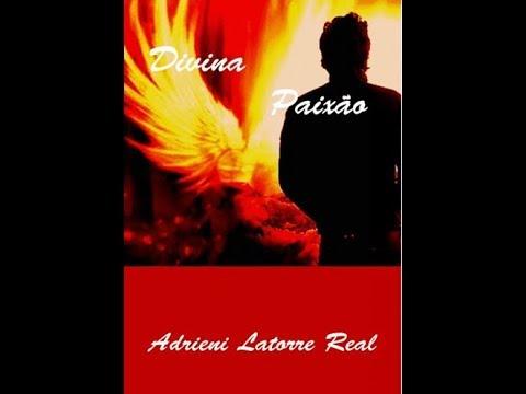 Book trailer  Divina Paixão de Adrieni Latorre Real