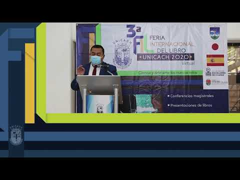 Clausura FIL UNICACH 2020, mensaje Institucional Dr. Jose Rodolfo Calvo Fonseca