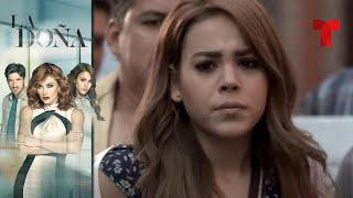 La Doña | Capítulo 11 | Telemundo