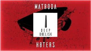 Matroda   H8TERS