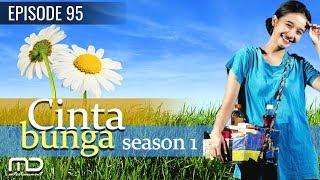 Cinta Bunga - Season 01   Episode 95