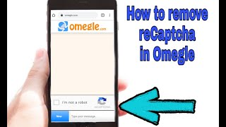 How to remove recaptcha in Omegle | DJ Lee Official