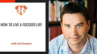 Ep. 293: Cal Newport On How To Live A Focused Life