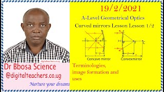 Curved mirror l (concave and convex mirrors) A-level; lesson 1 o f 2