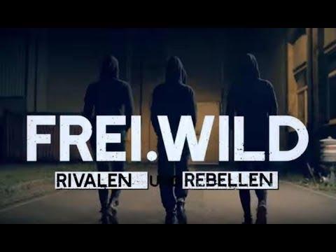 Frei.Wild - Rivalen und Rebellen [Offizielles Video]