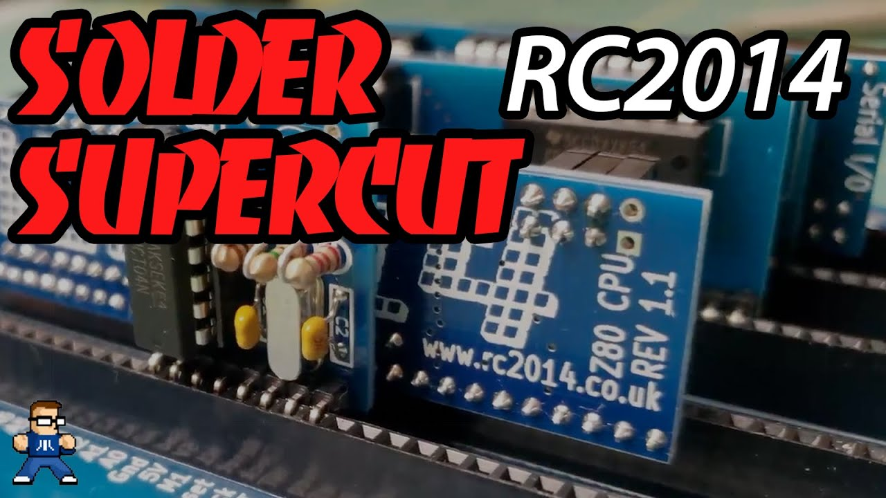 Soldering Supercut: The RC2014 Homebrew Z80 Computer Kit (Long Play)
