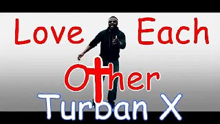 Turban X – Love Each Other (2021)