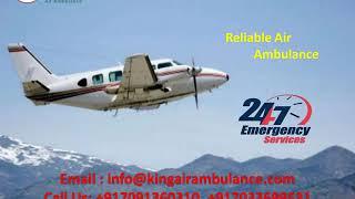 Emergency Air Ambulance in Guwahati and Kolkata with MD Doctor by King