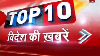 Top 10: Latest international news and headlines from World - Video Youtube