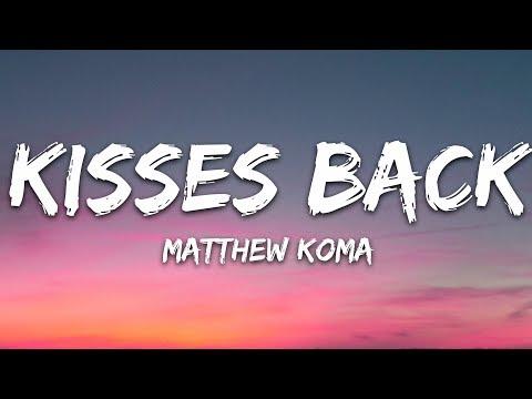 Matthew Koma - Kisses Back (Lyrics)