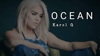Karol G   Ocean (letra, Cancion Triste) 😭😭😭