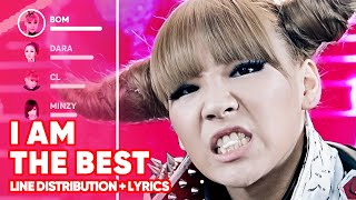 2NE1 - I Am The Best (Line Distribution + Lyrics Color Coded) PATREON REQUESTED