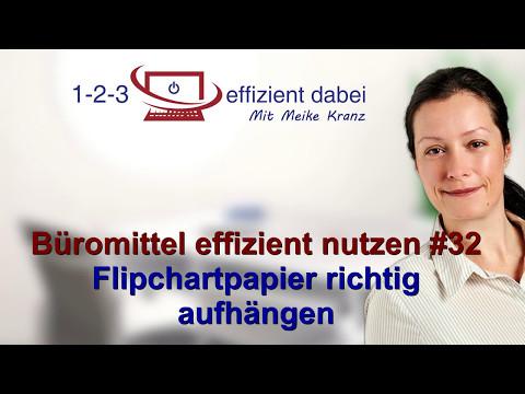 Büromittel effizient nutzen #32 Flipchartpapier richtig aufhängen