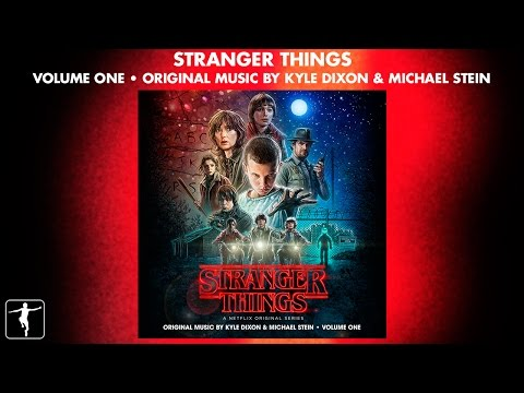 Stranger Things Vol. 1 - Kyle Dixon & Michael Stein - Soundtrack Preview (Official Video) Mp3