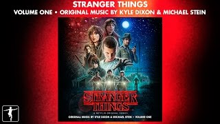 Gambar cover Stranger Things Vol. 1 - Kyle Dixon & Michael Stein - Soundtrack Preview (Official Video)