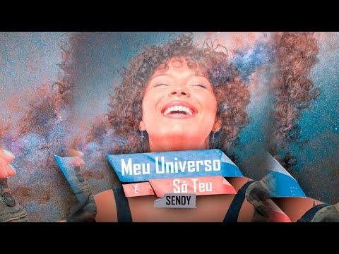 Sendy - Meu Universo é Só Teu