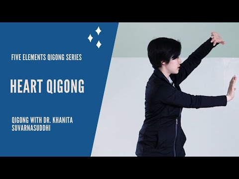 Heart Qi Gong – Relieve Anxiety with Dr. Khanita