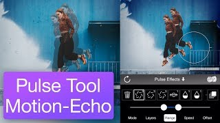 Pulse Tool Motion-Echo Tutorial