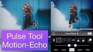 Pulse Tool Motion-Echo Tutorial