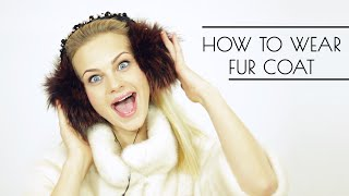How to wear & style Fur Coat | Giedre
