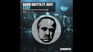 David Guetta Feat. Raye – Stay (Don't Go Away) [Socievole & Adalwolf Bootleg Remix]