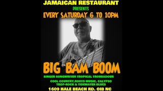 THE NIGHT I PAINTED THE SKY -BIG BAM BOOM LIVE @ SUGAR SHACK JAMAICAN RESTAURANT