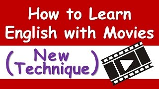 How to Learn English with Movies (New Technique)