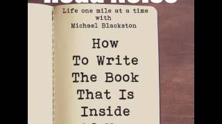 How To Write The Book That Is Inside Of You - RN 039