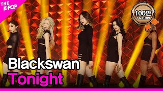Blackswan, Tonight (블랙스완, Tonight) [THE SHOW 201103]