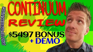 Continuum Review, Demo, $5497 Bonus, Continuum Review Jono Armstrong