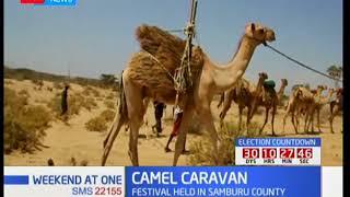Camel caravan festival held in Samburu County