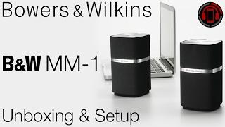 Bowers & Wilkins MM-1 Speakers - Unboxing & Einrichtung [Deutsch/German]