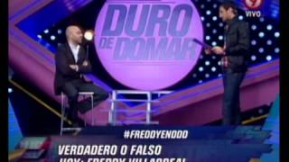 DURO DE DOMAR - VERDADERO O FALSO - FREDDY VILLARREAL - PRIMERA PARTE 13-07-12
